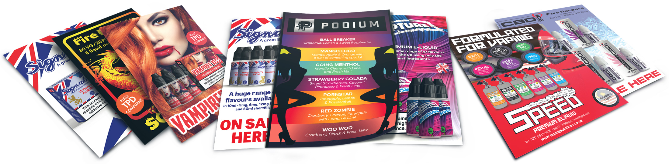 We produce E-liquid flyers, posters and menu cards